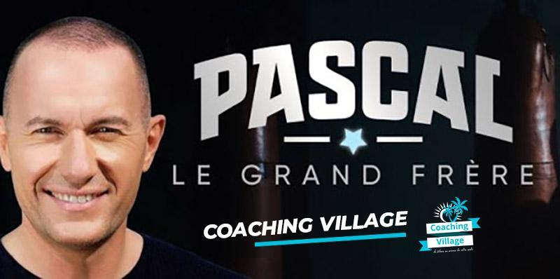 Pascal le grand frere et coaching village